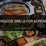 10 Best Indoor Grill For Korean BBQ of 2021