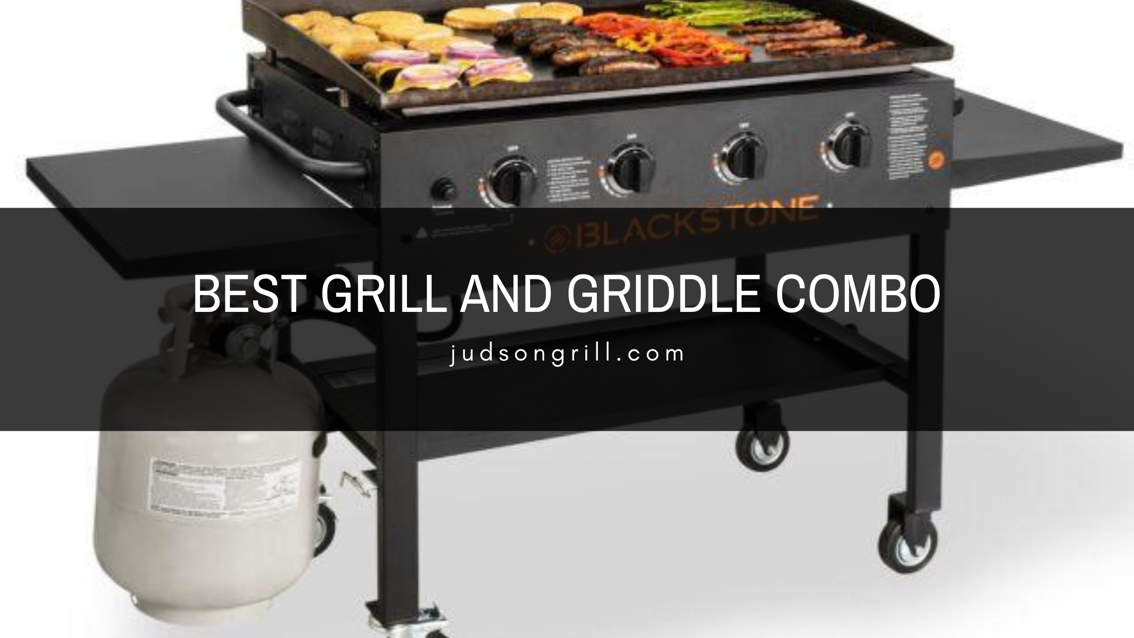 Best Grill And Griddle Combo for 2020