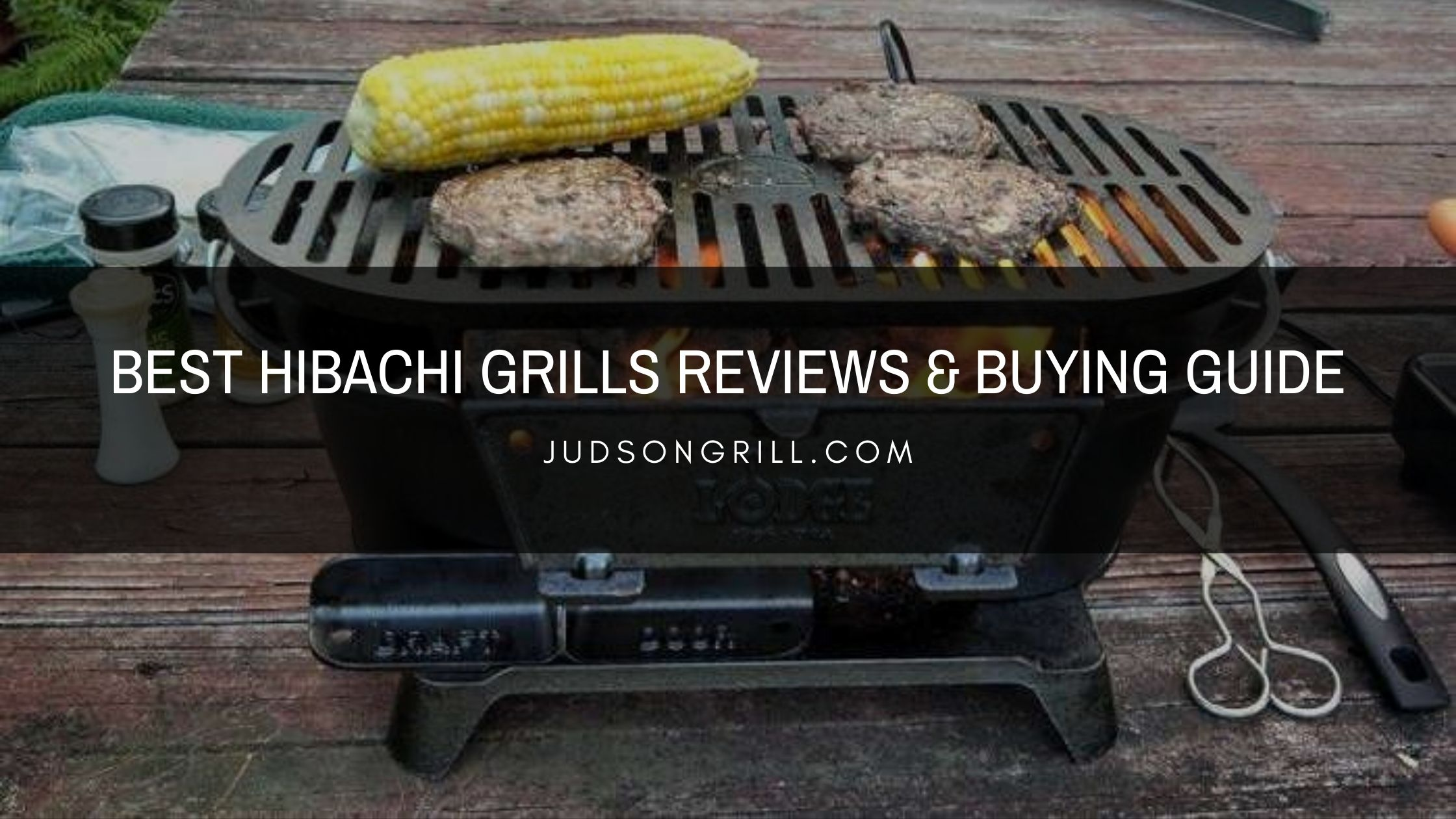 Best Hibachi Grills Reviews & Buying Guide