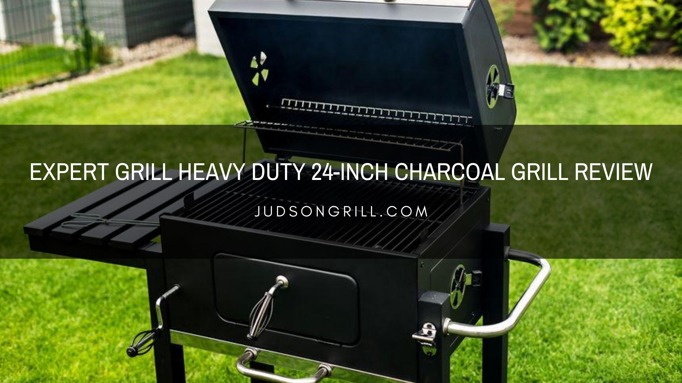 Expert Grill Heavy Duty 24-inch Charcoal Grill Review