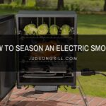 How to Season an Electric Smoker | Easy Steps