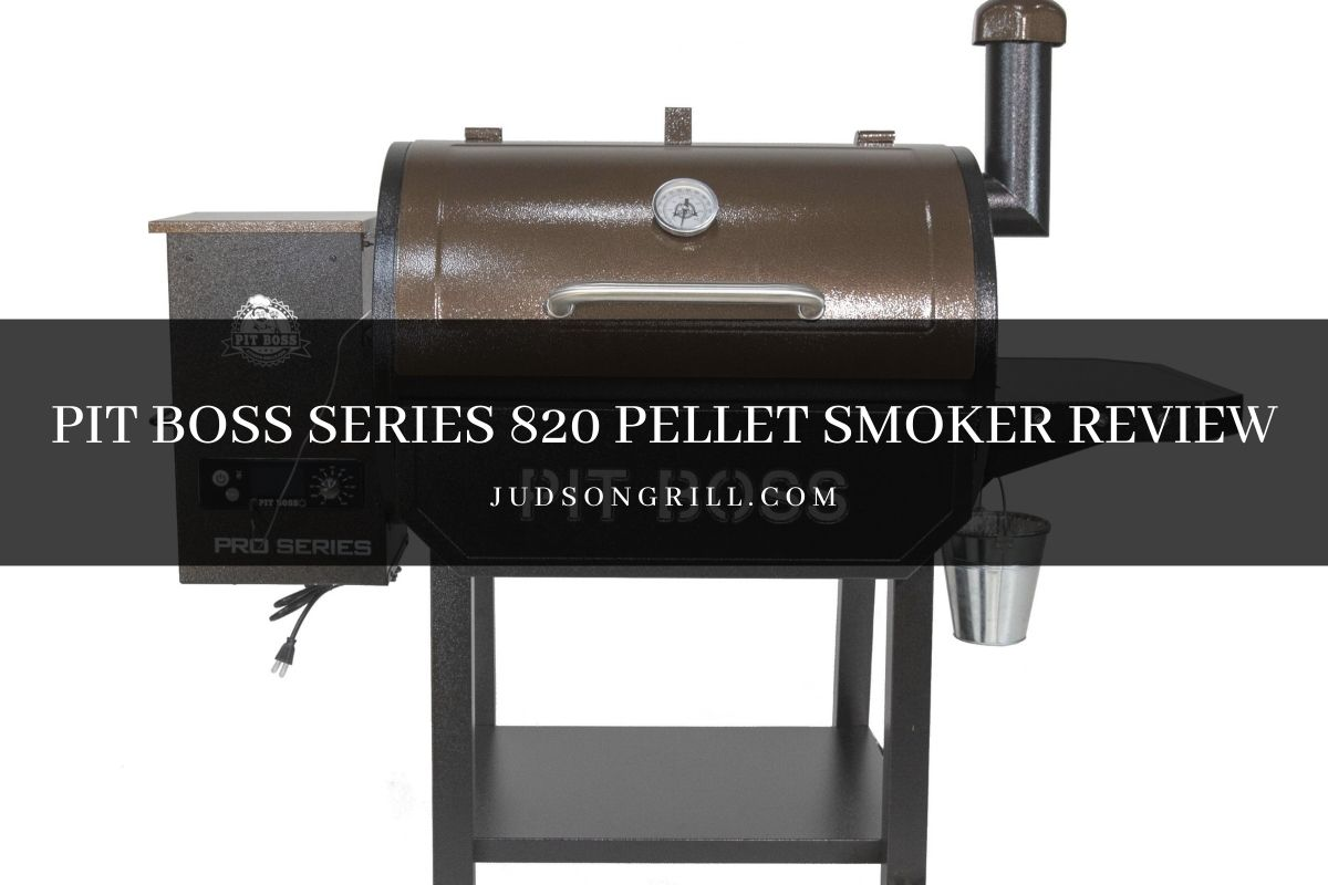 Pit Boss Series 820 Pellet Smoker Review