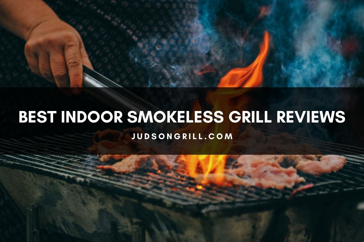 Best Indoor Smokeless Grill Reviews