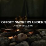 10 Best Offset Smokers Under $1,000 (Reviews & Buying Guide)