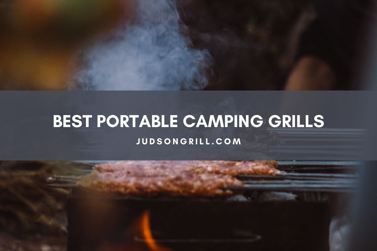 Top 10 Best Portable Camping Grills of 2021